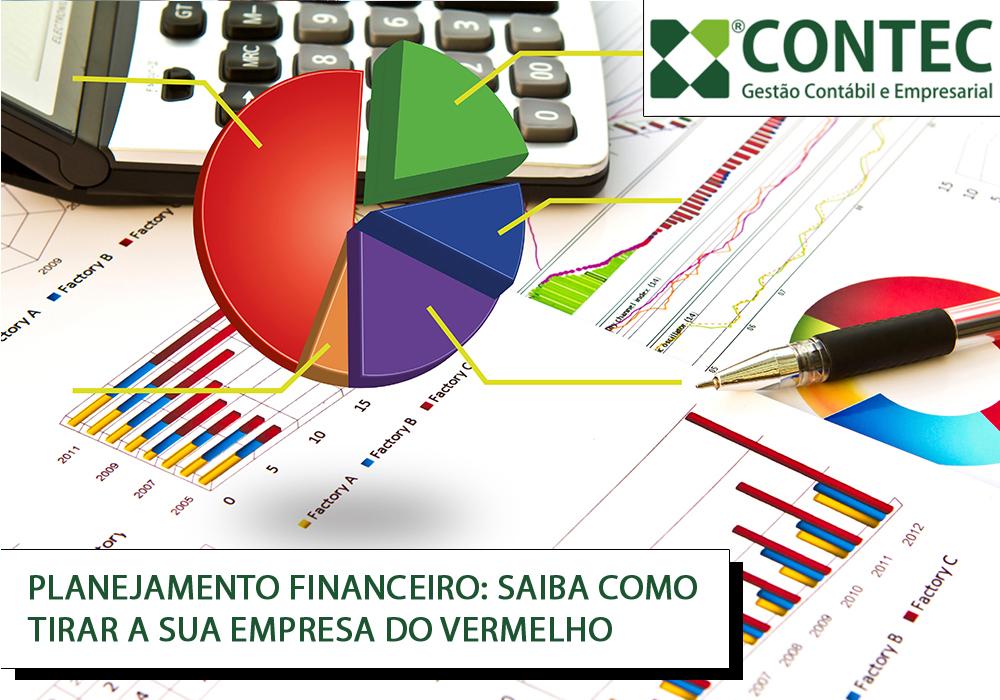 Planejamento Financeiro: Saiba Como Tirar A Sua Empresa Do Vermelho