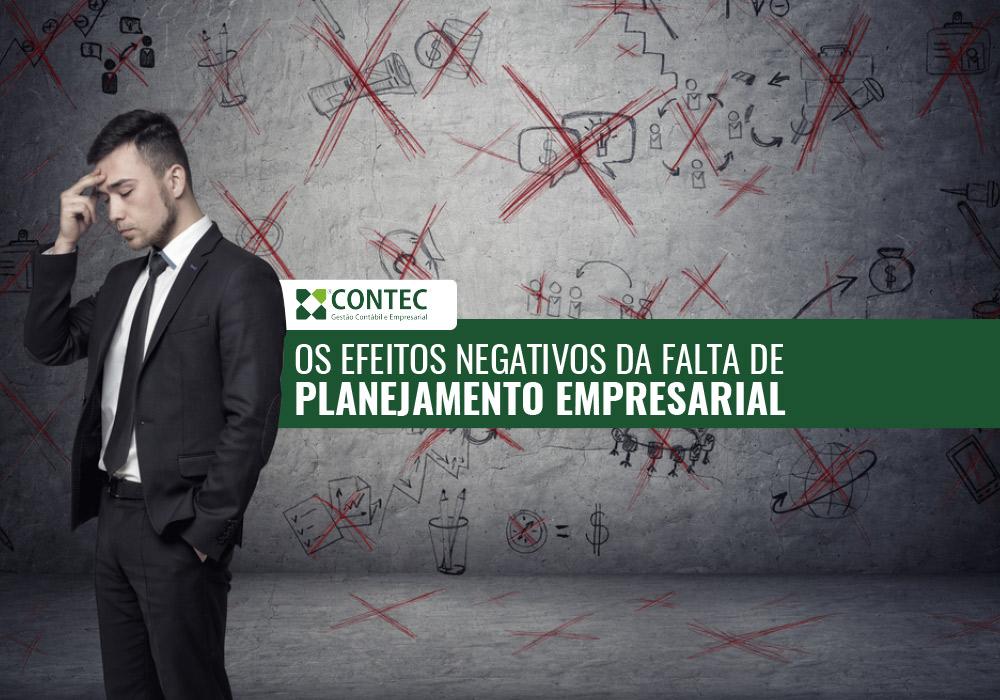 Os Efeitos Negativos Da Falta De Planejamento Empresarial