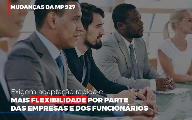 Mudancas-da-mp-927-exigem-adaptacao-rapida-e-mais-flexibilidade